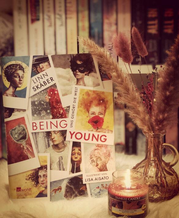 Being Young – Uns gehört die Welt